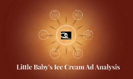 Little Baby's Ice Cream Ad Analysis