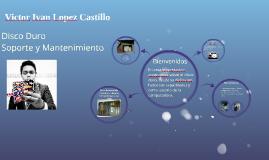 Copy of Victor Ivan Lopez Castillo