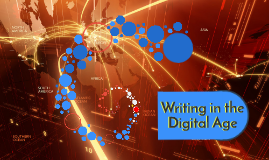 21 - Writing in the Digital Age