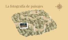 La fotografía de paisajes