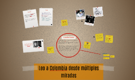 Leo a Colombia desde múltiples miradas