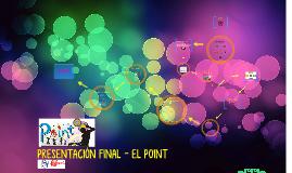 PRESENTACIÓN FINAL - EL POINT