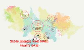 Hilton HHonors Worldwide: Loyalty Wars
