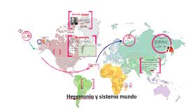 Hegemonia y sistema mundo