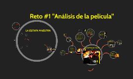 """Copy of Reto #1 """"Análisis de la película"""""""