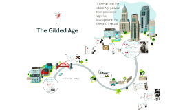The Gilded Age: Part 1
