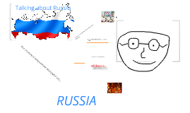 Talking about Russia