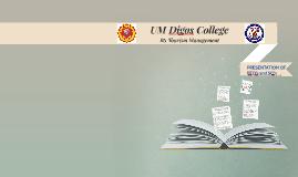 UM Digos College
