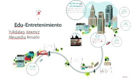 Copy of Edu-Entretenimiento
