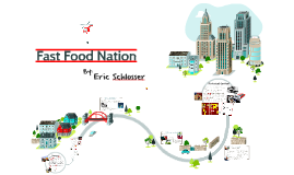 Copy of Fast Food Nation