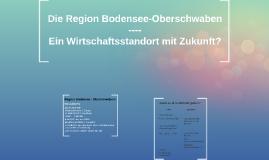 Die Region Bodensee-Oberschwaben - Ein Wirtschaftsstandort m