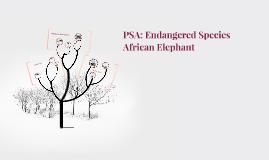 PSA: Endangered Species