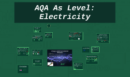 AQA As Level: Electricity