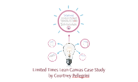 Limited Times Lean Canvas Case Study