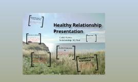 Healthy Relationships Presentation