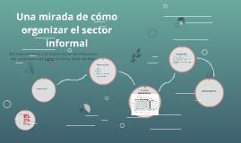 Formas de organizar el sector informal
