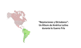 Álbum de América Latina durante la Guerra Fría