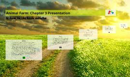 Copy of Animal Farm: Chapter 3 Presentation