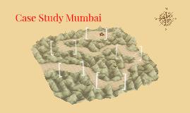 Case Study Mumbai
