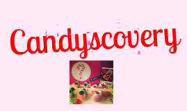 Business Model  Canvas of CANDYSCOVERY
