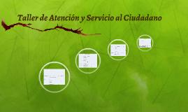 Taller de Atención y Servicio al Ciudadano