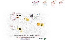 Métodos Digitais nas Redes Sociais