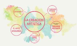 LA CREACION ARTISTICA