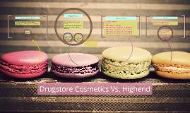 Drugstore Cosmetics Vs. Highend