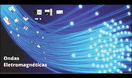 Ondas Elétromagnéticas