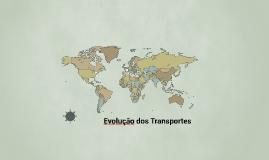 Evolução dos Transportes