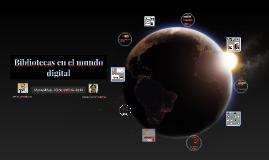 Bibliotecas en el mundo digital