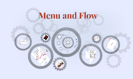 Menu and Flow