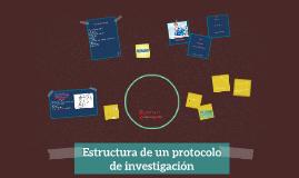 Copy of Estructura de un protocolo de investigación