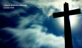 Cristo Nuestro Rescate