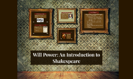 Will Power: An Introduction to Shakespeare