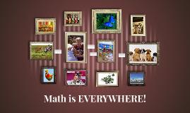 Math is EVERYWHERE!
