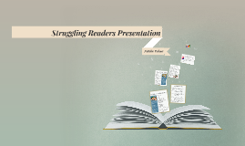 Struggling Readers Presentation