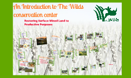 The Wilds Overview with Restoration Ecology Projects