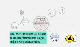 Copy of Banco de Banco de experimentación para medición de esfuerzos
