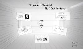 FDR - 32nd president