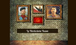 Copy of La Rivoluzione Russa