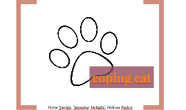 Coping cat
