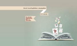 Copy of Teoría Sociolingüística y pragmática del Desarrollo del Leng