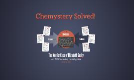 The Murder Case of Elizabeth Gosky: An AP Chemistry Investigation