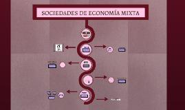 SOCIEDADES DE ECONOMÍA MIXTA