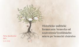 Historicko-politické formovanie Nemecka od uzatvorenia Vestf