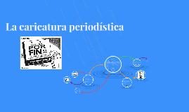 Copy of La caricatura periodística