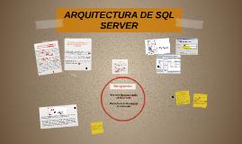 ARQUITECTURA DE SQL SERVER