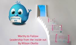 Worthy to Follow