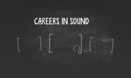 CAREERS IN SOUND